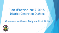 Plan d'action 2017-2018 District Centre du Québec